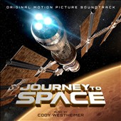 Cody Westheimer: Journey To Space [Original Motion Picture Soundtrack] [5/5]