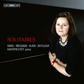 Solitaires - French works for solo piano - Jehan Alain: Prelude (1935); Dutilleux: Piano Sonata; Ravel: Le Tombeau de Couperin; Messiaen: Vingt regards sur l'Enfant-Jésus / Kathryn Stott, piano