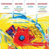 Thomas Fortmann: Symphony No. 2 'Etruria'; Robert Nelson: Capriccio, for violin & orch.; Peter Lieuwen: Astral Blue; Percy Grainger: Lincolnshire Posy / Andrzej Grabiec, violin