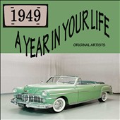 Various Artists: A  Year in Your Life 1949