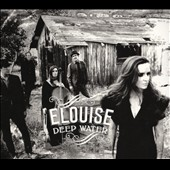 Elouise (Group): Deep Water