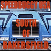 Speedbuggy USA: South of Bakersfield [EP] *