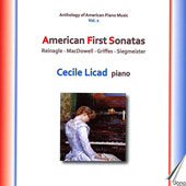 American First Sonatas: Alexander Reinagle, Edward MacDowell, Charles T. Griffes, Elle Siegmeister / Cecile Licad, piano