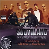 Cold 187um/Mister D: Southland We Stay Ruthless [PA]