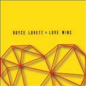 Royce Lovett: Love Wins [EP] *