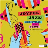 Various Artists: Joyful Jazz! Christmas With Verve, Vol. 1: The Vocalists