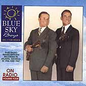 The Blue Sky Boys: Blue Sky Boys on Radio, Vol. 4