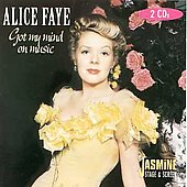 Alice Faye: Got My Mind on Music