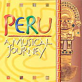 Various Artists: Peru: A Musical Journey