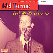 Mel Tormé: Love Me or Leave Me