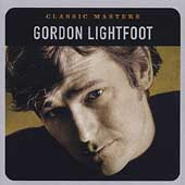 Gordon Lightfoot: Classic Masters