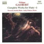 Gaubert: Complete Works for Flute Vol 1 / Fenwick Smith