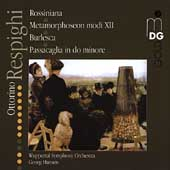 Respighi: Rossiniana, etc / Hanson, Wuppertal SO