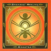 Shastro: Shamans Healing