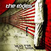 The Exies: Head for the Door [PA]