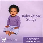 Baby's First: Baby & Me Songs