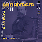 Josef Rheinberger: Complete Organ Works Vol 11 / Innig