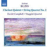 Bliss: Clarinet Quintet, etc / Maggini Quartet