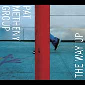 Pat Metheny/Pat Metheny Group: The Way Up