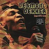 Desmond Dekker: Sing a Little Song