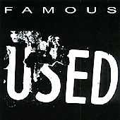 Famous: Used *