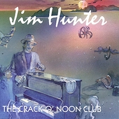 Jim Hunter (Guitar): Crack O' Noon Club