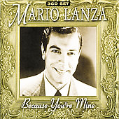 Mario Lanza (Actor/Singer): Because You're Mine [Music Digital]