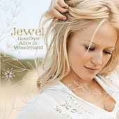 Jewel: Goodbye Alice in Wonderland