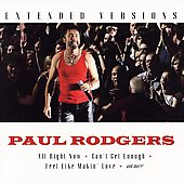 Paul Rodgers: Extended Versions