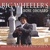 Big Wheeler: Bone Orchard