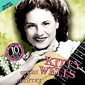 Kitty Wells: Queen of Country Music [American Legends]