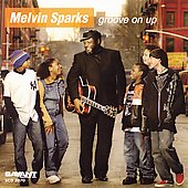Melvin Sparks: Groove on Up *