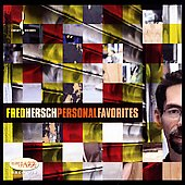 Fred Hersch: Personal Favorites