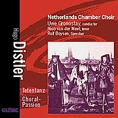 Distler: Totentanz, Choral Passion / Gronostay, et al