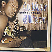 Luther Allison: Underground