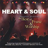 Various Artists: Heart & Soul: Bluegrass Performs the Best
