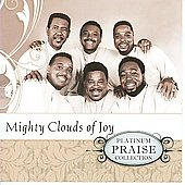 The Mighty Clouds of Joy (Group): Platinum Praise Collection