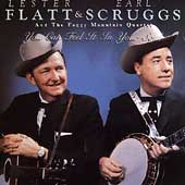 Flatt & Scruggs: You Can Feel It in Your Soul