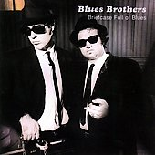 The Blues Brothers: Briefcase Full of Blues