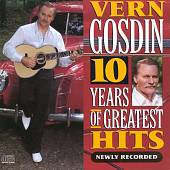 Vern Gosdin: 10 Years of Greatest Hits: Newly Recorded