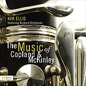 The Music of Copland & McKinley / Ellis, Stoltzman, et al