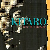 Kitaro: Kitaro Live in America