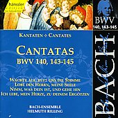 Bach: Cantatas, BWV 140, 143-145