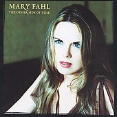Mary Fahl (Singer/Songwriter): The Other Side of Time *