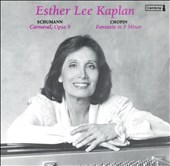 Schumann: Carnaval, Op. 9; Chopin: Fantasie in F minor
