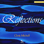 Chris Michell: Reflections *