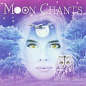 Marie Bruce: Moon Chants