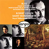 Arthur Bliss: Cello Concerto; Meditations On A Theme Of John Blow