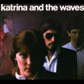 Katrina & the Waves: Katrina & the Waves 2 [Bonus Tracks] [Digipak]