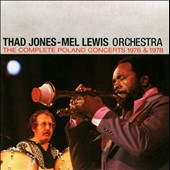Thad Jones/Mel Lewis Orchestra: The Complete Live in Poland Concerts 1976 & 1978